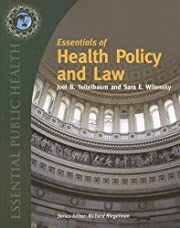 Essentials of Health Law and Policy af Joel…