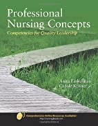 Professional Nursing Concepts: Competencies…