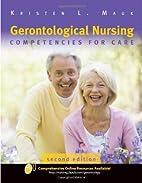 Gerontological Nursing: Competencies For…