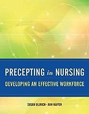 Precepting in Nursing: Developing an…