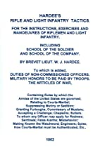 Rifle and light infantry tactics : for the…