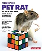 Training Your Pet Rat by Gerry Buscis