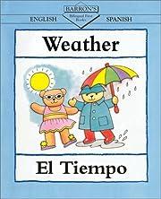 Weather/El Tiempo (Bilingual First Books,…