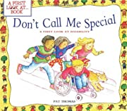Don't Call Me Special: A First Look at…