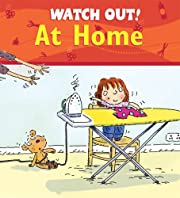 Watch Out! At Home (Watch Out! Books) av…
