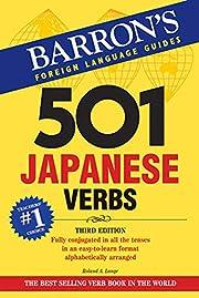 501 Japanese Verbs – tekijä: Roland A.…