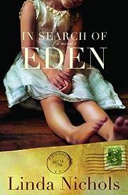 In Search of Eden por Linda Nichols