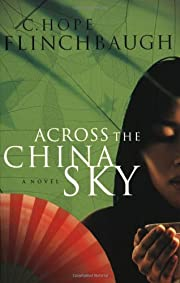 Across the China Sky (Daughter of China…
