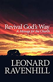 Revival God's Way: A Message for the Church…