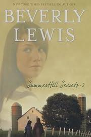 Summerhill Secrets, Vol. 2 (House of Secrets…