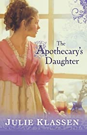 The Apothecary's Daughter af Julie…