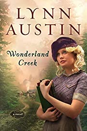 Wonderland Creek von Lynn Austin