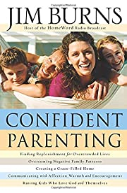 Confident Parenting af Jim Burns