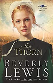 The Thorn (The Rose Trilogy, Book 1) (Volume…