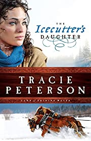 The Icecutter's Daughter (Land of Shining…
