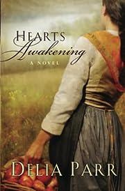 Hearts Awakening de Delia Parr