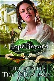 A Hope Beyond (Ribbons of Steel) af Judith…
