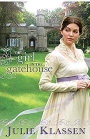The Girl in the Gatehouse de Julie Klassen