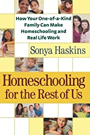 Homeschooling for the Rest of Us: How Your…