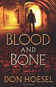 Blood and Bone de Don Hoesel