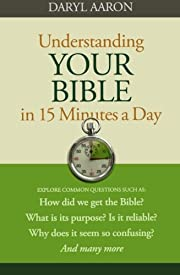 Understanding your Bible in 15 minutes a day…