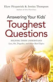 Answering Your Kids' Toughest…