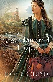 Undaunted Hope (Beacons of Hope) af Jody…