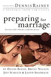 Preparing for Marriage de Dennis Rainey