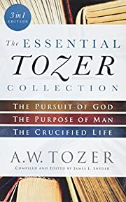 The Essential Tozer Collection: The Pursuit…