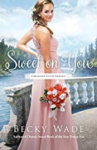 Sweet on You (A Bradford Sisters Romance) by…