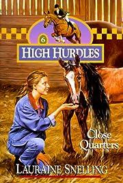 Close Quarters (High Hurdles #6) (Book 6) av…