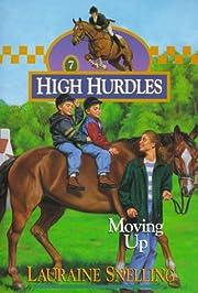 Moving Up (High Hurdles #7) (Book 7) av…