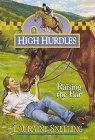 Raising the Bar (High Hurdles #9) (Book 9)…