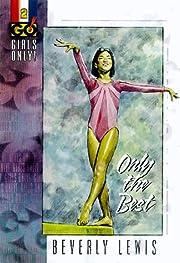 Only the Best (Girls Only!, Book 2) von…