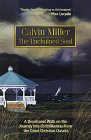 The Unchained Soul por Calvin Miller
