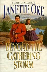 Beyond the gathering storm av Janette Oke