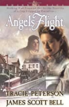 Angels Flight by Tracie Peterson