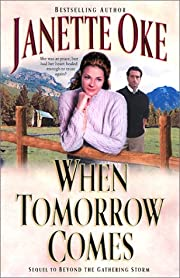When Tomorrow Comes (Canadian West #6) –…