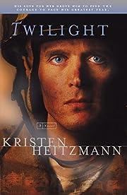 Twilight – tekijä: Kristen Heitzmann