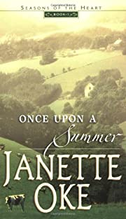 Once Upon a Summer (Seasons of the Heart #1)…