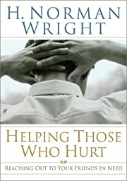 Helping Those Who Hurt: Reaching Out to Your…