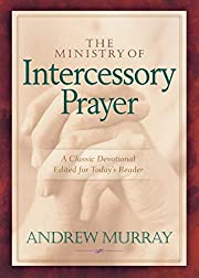 The Ministry of Intercessory Prayer por…