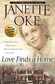 Love Finds a Home (Love Comes Softly Series…