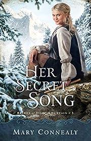 Her Secret Song (Brides of Hope Mountain) av…