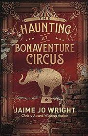 The Haunting at Bonaventure Circus av Jaime…