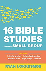 16 Bible Studies for Your Small Group af…