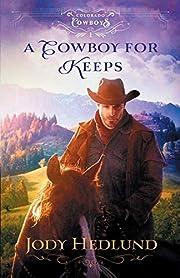 Cowboy for Keeps (Colorado Cowboys) af…