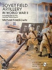 Soviet Field Artillery in World War II:…