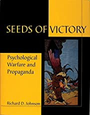 Seeds of Victory: Psychological Warfare and…