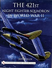 The 421st Night Fighter Squadron: In World…